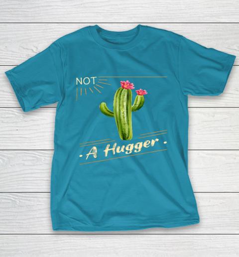 Not A Hugger Cactus Shirt Funny Vintage Sarcastic T-Shirt 7