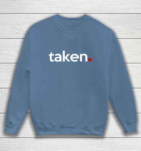 Taken Sorry I m Taken Gift for Valentine 2021 Couples Sweatshirt 6
