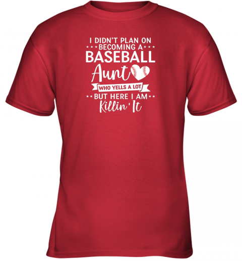 tny5 i didn39 t plan on becoming a baseball aunt gift youth t shirt 26 front red
