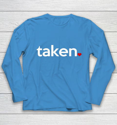 Taken Sorry I m Taken Gift for Valentine 2021 Couples Youth Long Sleeve 5