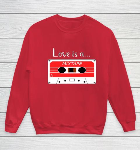 Love is a MixTape Retro Old School Valentine Youth Sweatshirt 7