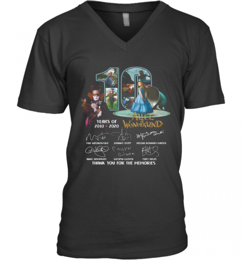 10 Years Of 2010 2020 Alice In Wonderland Thank You For The Memories Signatures V-Neck T-Shirt
