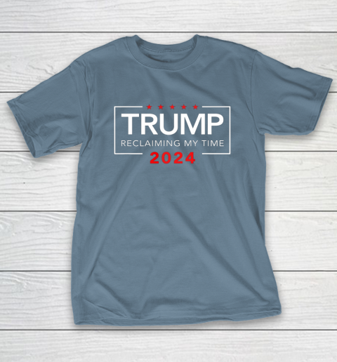 Trump 2024 Reclaiming My Time Funny Political Election T-Shirt 6