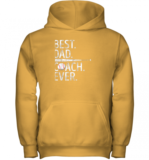 4k4m mens best dad coach ever t shirt baseball fathers day gift youth hoodie 43 front gold
