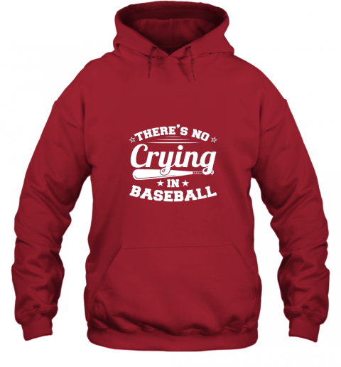tpjq there39 s no crying in baseball gift hoodie 23 front red