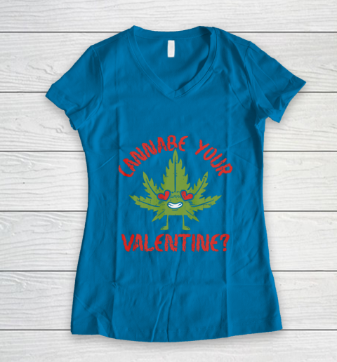 Cannabe Your Valentine Day Funny Weed Stoner Boyfriend Gifts Women's V-Neck T-Shirt 5
