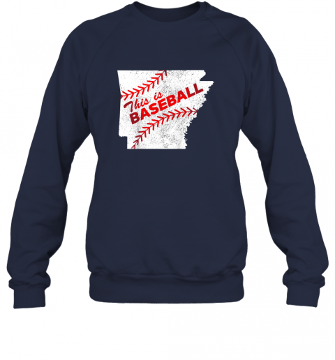 e21x this is baseball arkansas with red laces sweatshirt 35 front navy