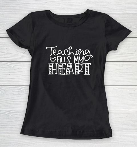 Teaching Fills My Heart Valentine Cute Love Teacher Student Women's T-Shirt