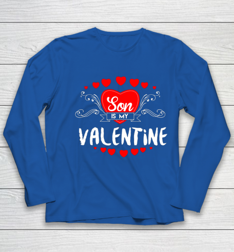Mother Valentines Day Son Is My Valentine Youth Long Sleeve 7