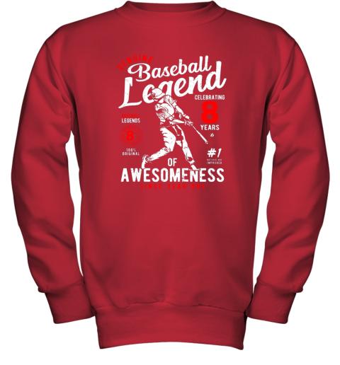v7hw kids 8th birthday gift baseball legend 8 years youth sweatshirt 47 front red