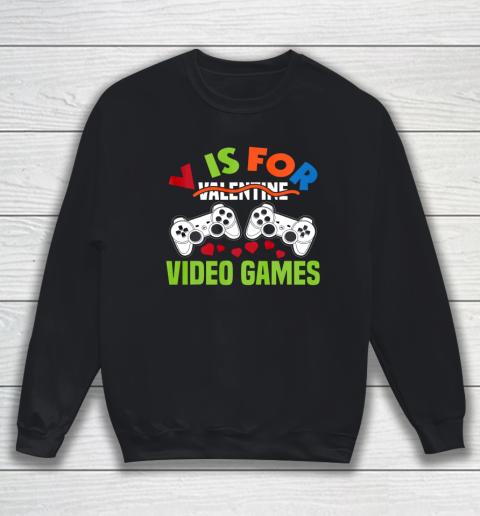 Funny Video Games Lover Valentine Day Sweatshirt