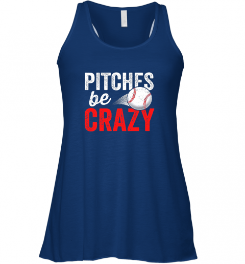 bzka pitches be crazy baseball shirt funny pun mom dad adult flowy tank 32 front true royal