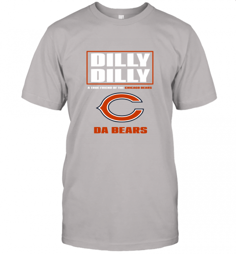 7nyu dilly dilly a true friend of the chicago bears jersey t shirt 60 front ash