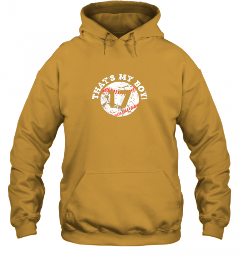 waze that39 s my boy 17 baseball player mom or dad gift hoodie 23 front gold