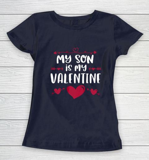 My Son Is My Valentine T Shirt Mom Dad Valentine s Day Women's T-Shirt 2