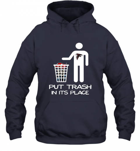 Attlanta Falcons Put Trash In Its Place Funny NFL Hoodie