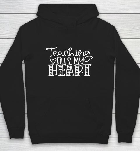 Teaching Fills My Heart Valentine Cute Love Teacher Student Hoodie