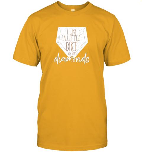 ijnu i like a little dirt on my diamonds baseball jersey t shirt 60 front gold