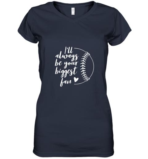 udzh i39 ll always be your biggest baseball fan softball gift women v neck t shirt 39 front navy