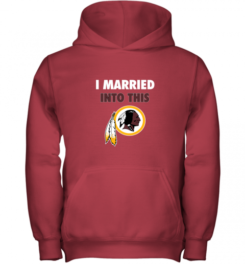 xuuq i married into this washington redskins football nfl youth hoodie 43 front red