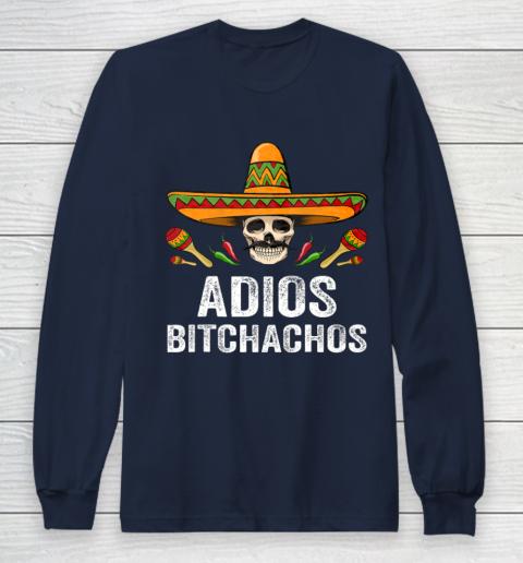 Adios Bitchachos Shirt Funny Mexican Skull Cinco De Mayo Long Sleeve T-Shirt 2