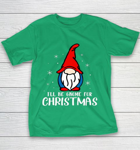 I ll Be Gnome For Christmas Present Xmas Gift For Christians Youth T-Shirt 3