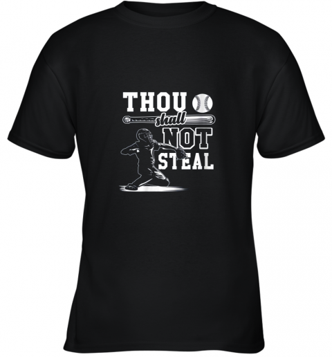 Funny Baseball Thou Shall Not Steal Baseball Player Youth T-Shirt
