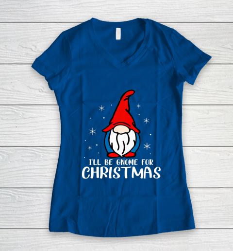 I ll Be Gnome For Christmas Present Xmas Gift For Christians Women's V-Neck T-Shirt 7
