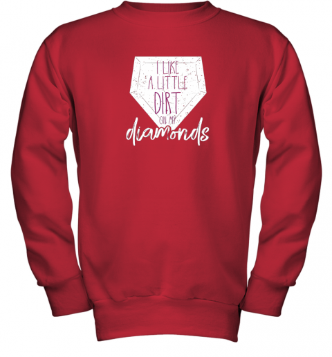 7qbs i like a little dirt on my diamonds baseball youth sweatshirt 47 front red
