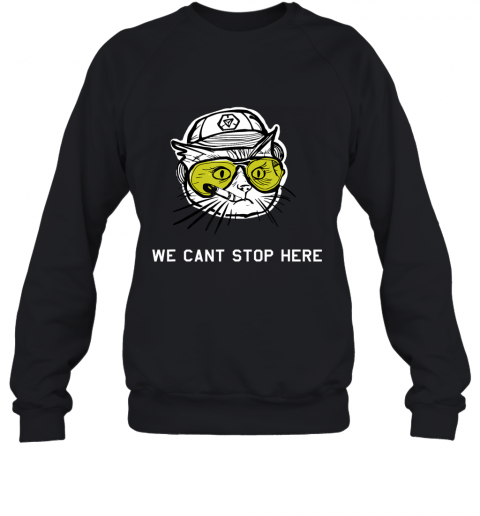 BC Cat - we cant stop here Sweatshirt