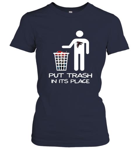 Attlanta Falcons Put Trash In Its Place Funny NFL Women's T-Shirt