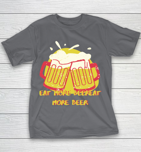 Beer Lover Funny Shirt Eat More Beer Sticker Youth T-Shirt 5