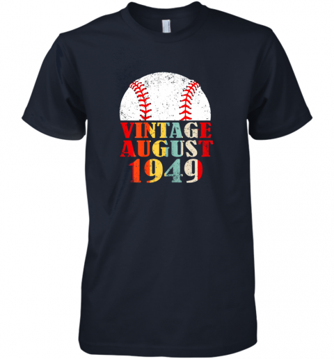 xzzj born august 1949 baseball shirt 70th birthday gifts premium guys tee 5 front midnight navy