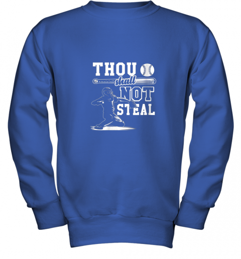 evqh funny baseball thou shall not steal baseball player youth sweatshirt 47 front royal