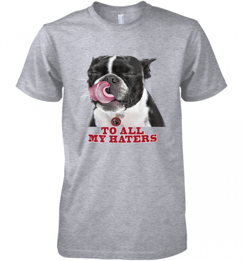 Atlanta Falcons To All My Haters Dog Licking Premium Men's T-Shirt