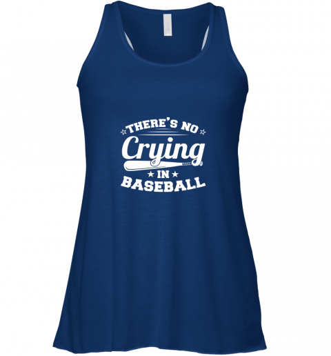 l8z1 there39 s no crying in baseball gift flowy tank 32 front true royal
