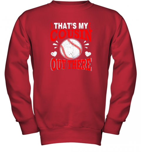 6lkb hearts baseball player that39 s my cousin out there fan youth sweatshirt 47 front red