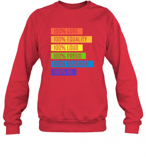 tzyp 100 love equality loud proud together 100 me lgbt sweatshirt 35 front red