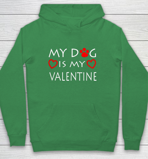 My dog Is My Valentine Shirt Paw Heart Pet Owner Gift Hoodie 5
