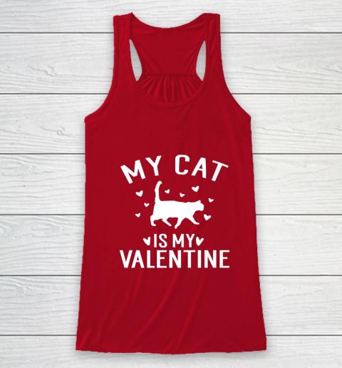 My Cat is My Valentine T Shirt Anti Valentines Day Racerback Tank 4