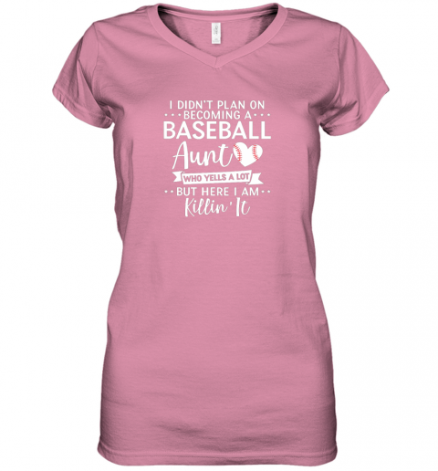ni9n i didn39 t plan on becoming a baseball aunt gift women v neck t shirt 39 front azalea
