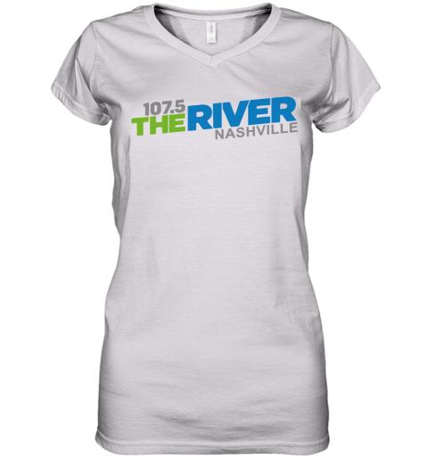 107 5 The River Nashville shirt Women's V-Neck T-Shirt