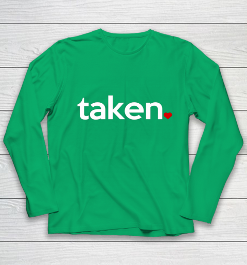 Taken Sorry I m Taken Gift for Valentine 2021 Couples Youth Long Sleeve 4