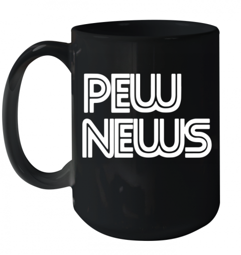 pew news Ceramic Mug 15oz