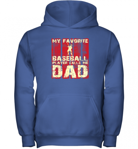 kapd mens my favorite baseball player calls me dad retro gift youth hoodie 43 front royal