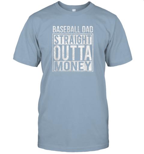u5d3 mens baseball dad straight outta money shirt i funny pitch gift jersey t shirt 60 front light blue