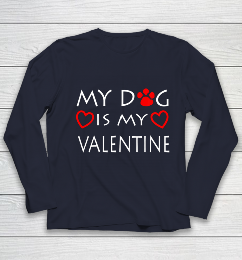 My dog Is My Valentine Shirt Paw Heart Pet Owner Gift Youth Long Sleeve 2