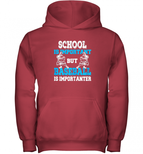 qszv school is important but baseball is importanter boys youth hoodie 43 front red