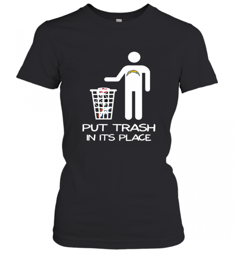 Los Angeles Chargers Put Trash In Its Place Funny NFL Women's T-Shirt