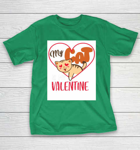 Cute My Cat Is My Valentine Cat Lover Valentines Day Gift T-Shirt 5